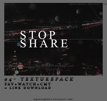 Share- 04 - Texture pack by nganstephanie