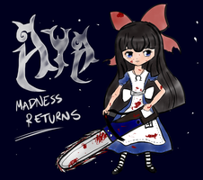 Aya: Madness Returns by BlackReaperNight