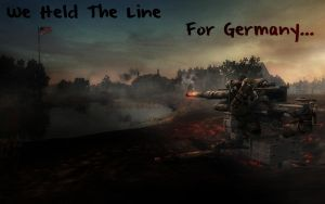 We.Held.The.Line.For.Germany.. by bloodtrailkiller