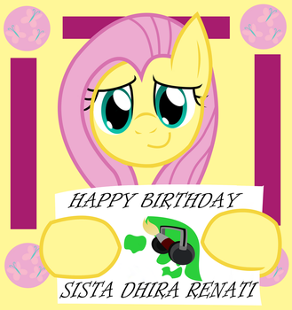 Fluttershy says HBD to Sista Dhira Renati by DhilieDale