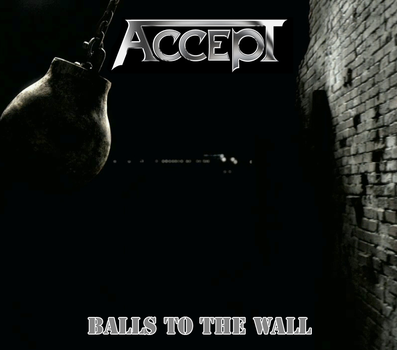 Custom Album Cover: Accept - Balls to the Wall by rubenick