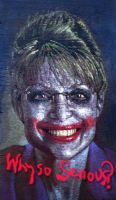 Sarah Palin as Joker by Liveloveart-LA