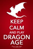 Keep calm and Play Dragon Age by Elfa-dei-boschi