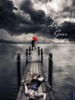 life goes on by chrisored