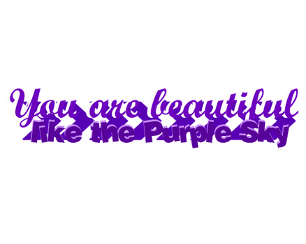 Texto PNG: You are beautiful like the Purple Sky by Soyunsetsicocodrilo