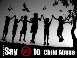 Say No to Child Abuse. by ISUVOA