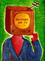 There's nothing on TV by laresistance