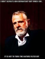 The Most Interesting Man by domatophobia