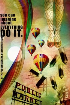 You Can Imagine by eugeniaclara