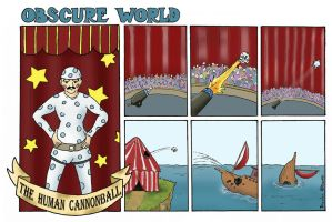 The Human Cannonball by brandonolterman