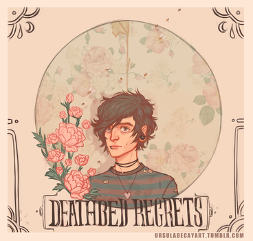 DEATHBED REGRETS by UrsulaDecay