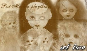 post-mortem playthings set two by tatteredsoul
