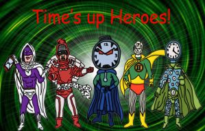 Time's Up Heroes by Gentleman-Ghost
