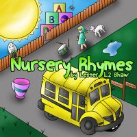 CD Cover - Nursery Rhymes - Lester L2 Shaw - Ver2 by TheFlyinFerret