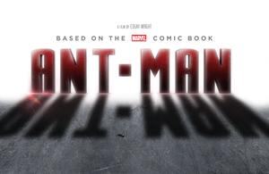 Marvel's ANT-MAN - LOGO + TEASER by MrSteiners
