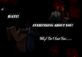 I! Hate! Everything about you!Why? Do I? Love you? by Petra-K-Z
