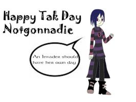 Happy Tak day Notgonnadie by YingYang-girl