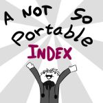 A NOT SO PORTABLE INDEX   by NOT a Hazard by Not-a-Hazard