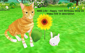 MMD Life - happy 16th Birthday by InvaderBlitzwing