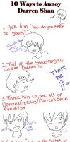 10 Ways to annoy Darren Shan by BarbiRothstein