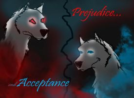 Acceptance and Prejudice by IntelligentWolf