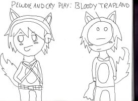PEWDIECRY PLAYS: BLOODY TRAPLAND(NOT COLORED VERS) by ThatNekohacker
