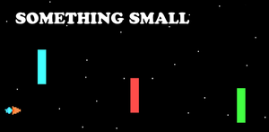Something Small [free game] Android and PC by Pumpkinwaffle