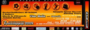 SPORTAINMENT 2004 Ticket by thornandes