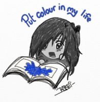 put colour in my life by Picassita