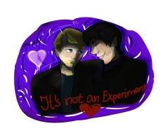 It's not an experiment [AT] by ShauniHatter