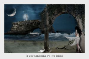 If U Were Here If I Was There by satirick