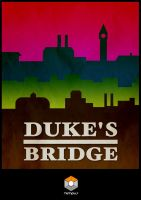 Duke's Bridge - Tempus Poster by Lycanstrife
