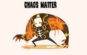Chaos Matter by hanzthebox