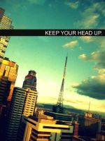 Keep Your Head Up by aydap