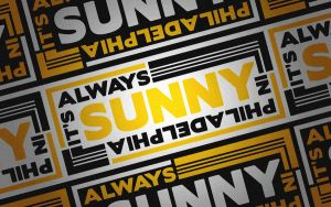 It's Always Sunny Wallpaper by UseYourIllusionII