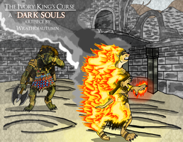 The Ivory King's Curse(Dark Soul II TF) by Wrathofautumn