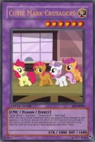 Cutie Mark Crusaders (MLP): Yu-Gi-Oh! Card by PopPixieRex