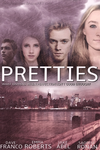 Pretties Movie Poster (Fan-made) by thoughtsoflove