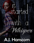 It Started With a Whisper by AnnalisiaLee
