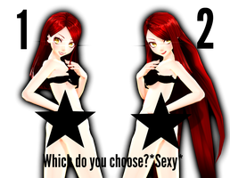 [MMDxWip] Which do you choose?*Sexy* [Oc] CLOSE by BekaChan11