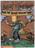 Ron Weasley's Brilliant Day by yaytime