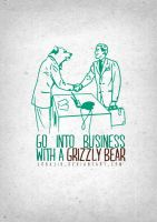 Go into business with a grizzly bear by jobajik