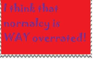 Normalcy is Overrated Stamp by PsychoDemonFox