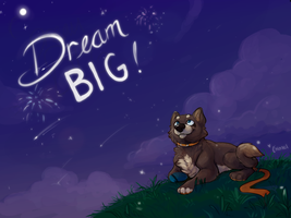 Dream Big by Colonels-Corner