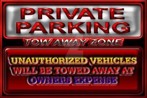 Private Parking Tow Away Zone by BlakeHenryRobson
