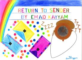 Return to Sender by Emad-Kayyam