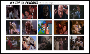 My Top 15 Tales from the Crypt Episodes by Detective88