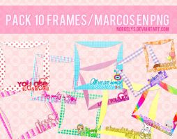 Pack 10 Frames/Marcos en PNG. by Norgelys
