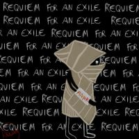 Requiem for an Exile by LawlietShoujo