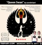 Queen Swan teefury May 9 by zerobriant